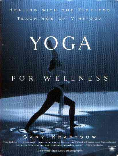 Gary Kraftsow - Yoga for Wellness