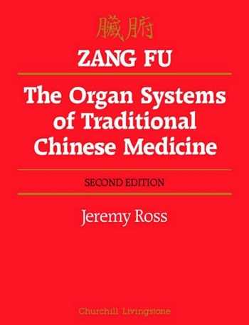 J. Ross - Zang Fu - The Organ Systems of Traditional Chinese Med