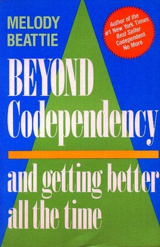 Melody Beattie - Beyond Codependency
