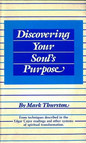 Mark Thurston - Discovering Your Soul's Purpose