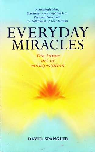David Spangler - Everyday Miracles