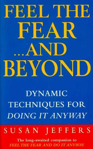 Susan Jeffers - Feel the Fear... and Beyond