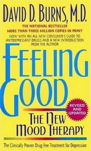 David D. Burns - Feeling Good - The New Mood Therapy