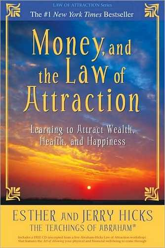 Esther and Jerry Hicks - Money and the Law of Attraction