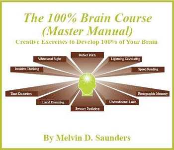 Melvin D. Saunders - The 100% Brain Course