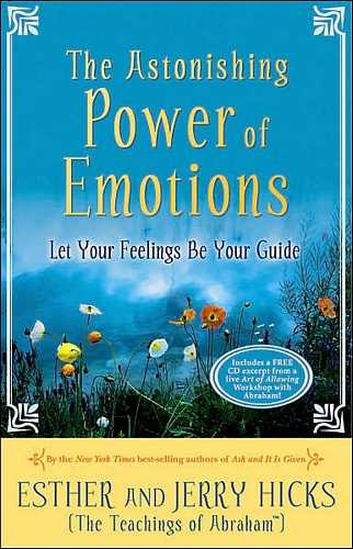 Esther and Jerry Hicks - The Astonishing Power of Emotions