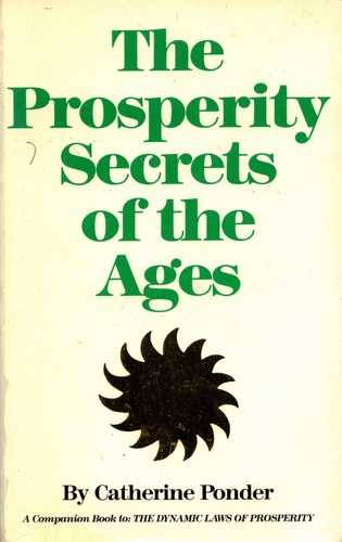 Catherine Ponder - The Prosperity Secrets of the Ages