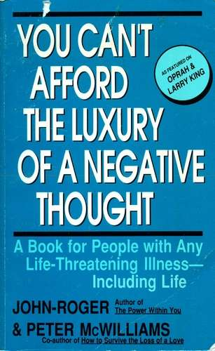 J.McWilliams - You Can't Afford the Luxury of a Negative Thought