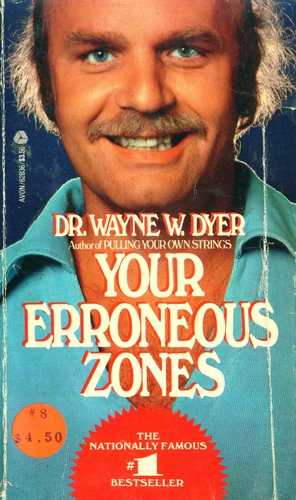 Wayne W. Dyer - Your Erroneous Zones