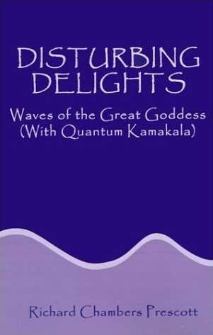 R. Prescott - Disturbing Delights - Waves of Great Goddess