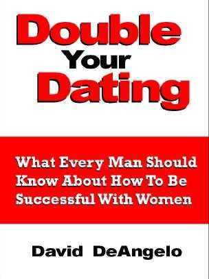David DeAngelo - Double Your Dating
