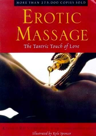 Kyle Spencer - Erotic Massage - The Tantric Touch of Love