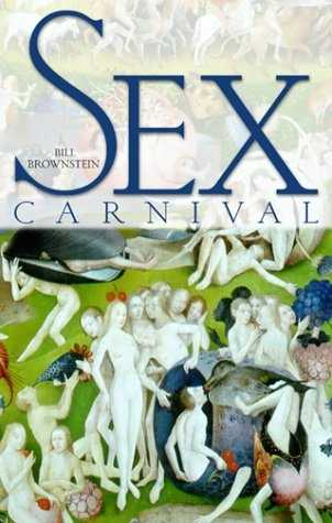 Bill Brownstein - Sex Carnival