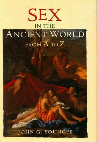 John C. Younger - Sex in the Ancient World