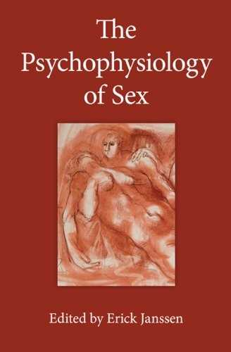 Erick Janssen - The Psychophysiology of Sex