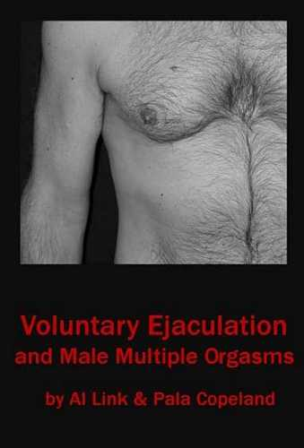 Al Link - Voluntary Ejaculation and Male Multiple Orgasms