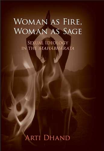 Arti Dhand - Woman as Fire, Woman as Sage