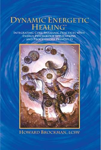 Howard Brockman - Dynamic Energetic Healing