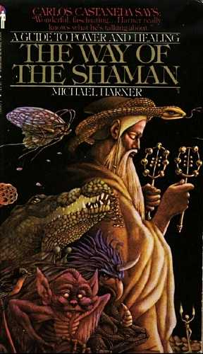 Michael Harner - The Way of the Shaman