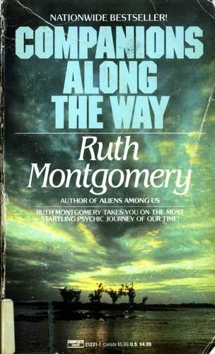 Ruth Montgomery - Companions along the Way