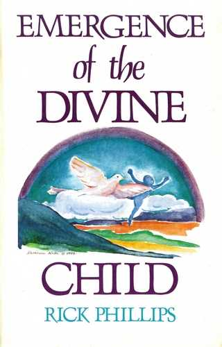 Rick Phillips - Emergence of the Divine Child