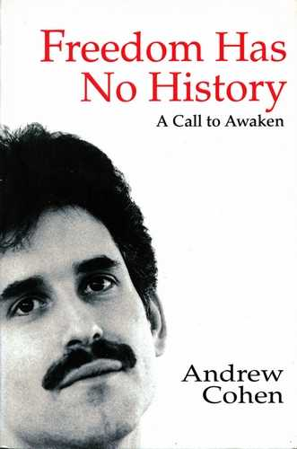 Andrew Cohen - Freedom Has No History