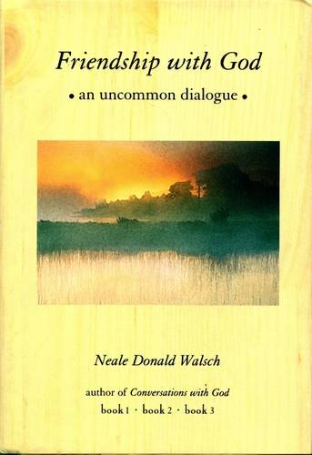 Neale Donald Walsch - Friendship with God