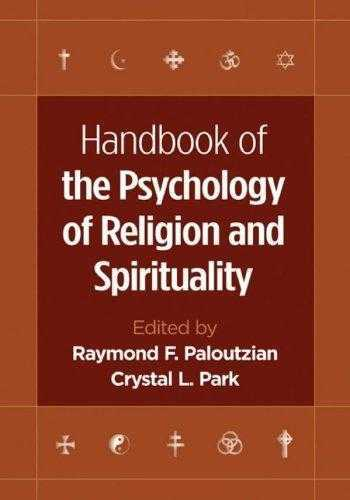 Raymond Paloutzian - Psychology of Religion and Spirituality