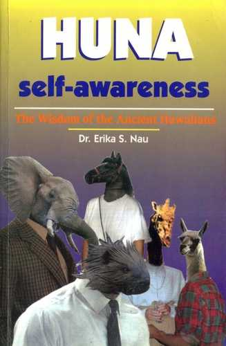Erika S. Nau - Huna Self-Awareness