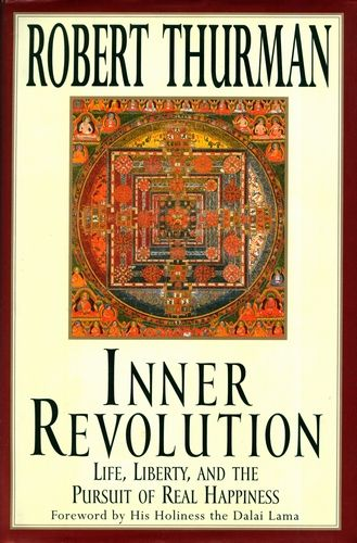 Robert Thurman - Inner Revolution
