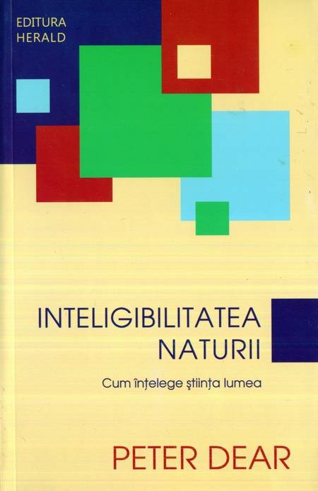 Peter Dear - Inteligibilitatea naturii