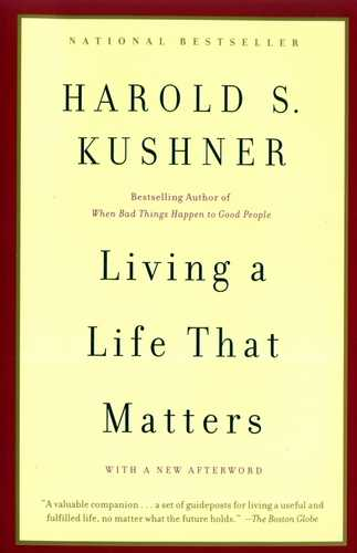 Harold S. Kushner - Living a Life That Matters