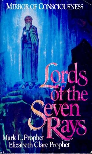 Mark L. Prophet - Lords of the Seven Rays