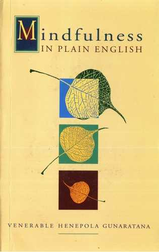 Henepola Gunaratana - Mindfulness in Plain English