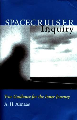 A.H. Almaas - Spacecruiser Inquiry