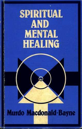 Murdo Macdonald-Bayne - Spiritual and Mental Healing
