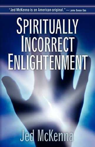 Jed McKenna - Spiritually Incorrect Enlightenment