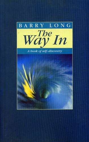 Barry Long - The Way In