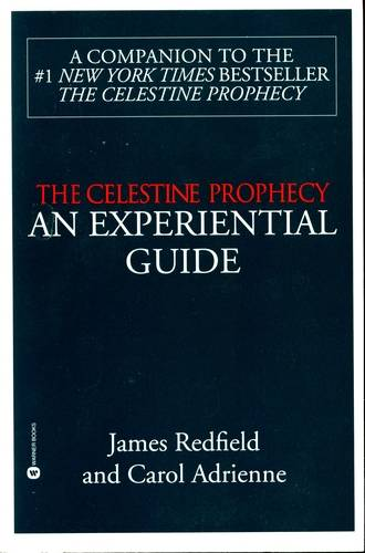 James Redfield - The Celestine Prophecy - An Experiential Guide