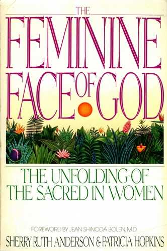 Sherry Anderson - The Feminine Face of God