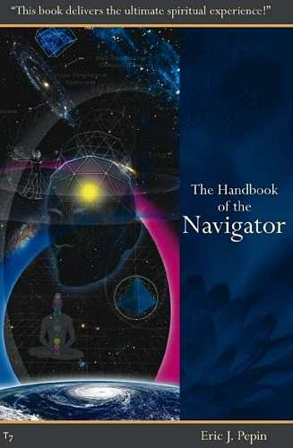 Eric J. Pepin - The Handbook of the Navigator