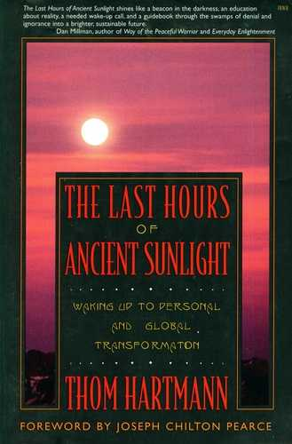 Thom Hartmann - The Last Hours of Ancient Sunlight