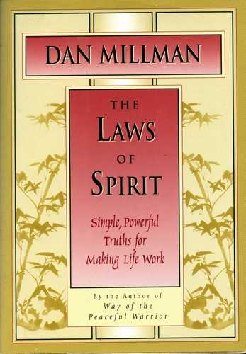 Dan Millman - The Laws of Spirit