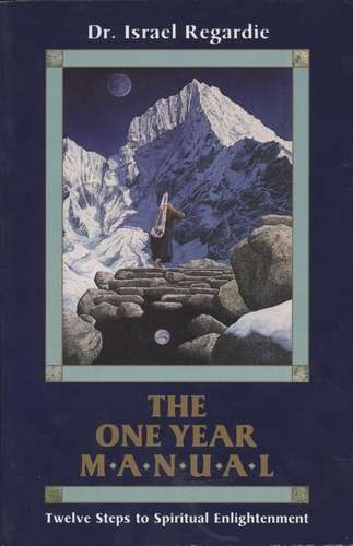 Israel Regardie - The One Year Manual