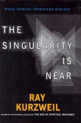 Ray Kurzweil - The Singularity is Near
