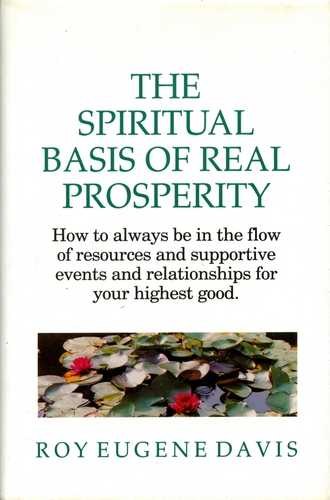 Roy Eugene Davis - The Spiritual Basis of Real Prosperity