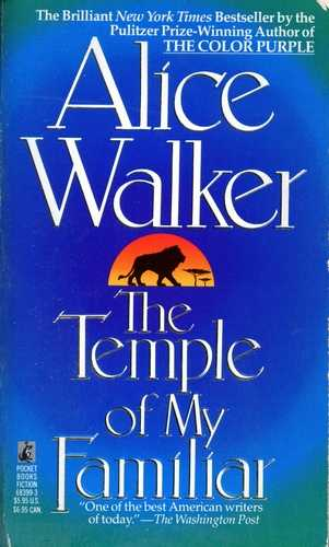 Alice Walker - The Temple of My Familiar