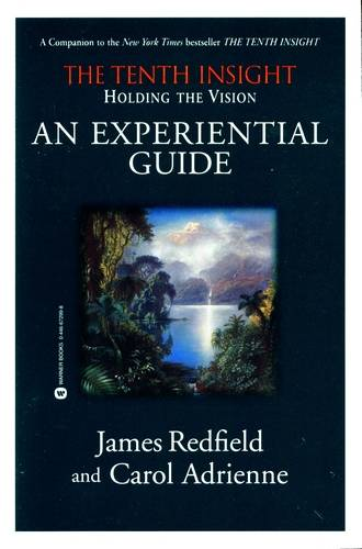 James redfield - The Tenth Insight - An Experiential Guide