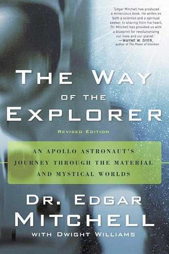 Edgar Mitchell - The Way of the Explorer