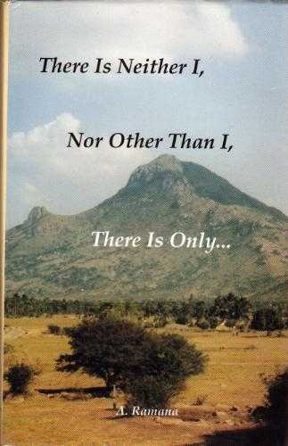 A. Ramana - There is neither I, nor other than I
